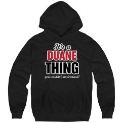 It's a Duane thing