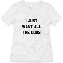 I Want all the Dogs Boyfriend Tee
