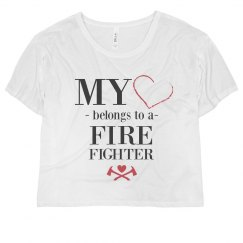My Heart Belongs To A Firefighter
