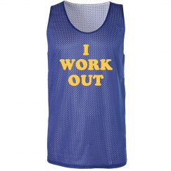 I Work Out Tank