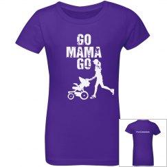 RLAM Go Mama Go Girls' T