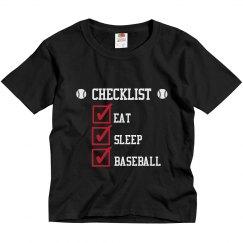 Baseball Checklist: eat - sleep - baseball