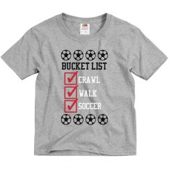 Soccer Bucket List - crawl - walk - soccer