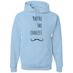 Your The Coolest Mustache  Mens Hoodie