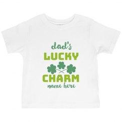 Dad's Lucky Charm Custom Toddler Tee