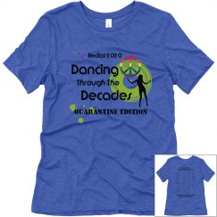 Dancing Through The Decades LADIES Triblend Soft Tshirt
