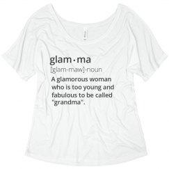 Glam-Ma Definition Flowy Tee