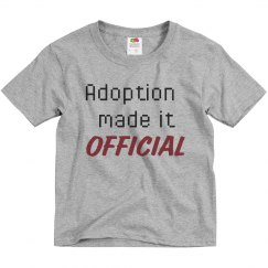 Adoption made it official