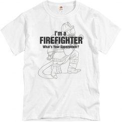 I'm a fighfighter