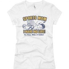 No Life Sports Mom