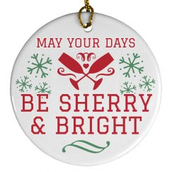 Sherry & Bright Christmas Ornament