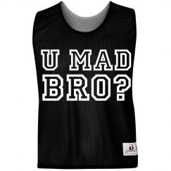U Mad Bro LAX Pinnie