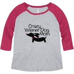 Crazy Wiener Dog Mom Plus Size Pink Raglan Shirt