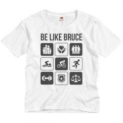 Youth - Be like Bruce T-shirt