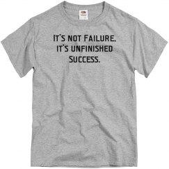 It's not Failure UNISEX Tee