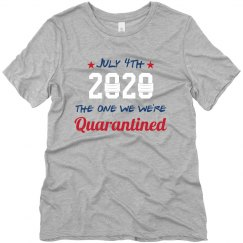 July 4th Quarantined Tee