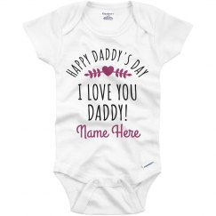 Custom Name Fathers Day Baby Outfit