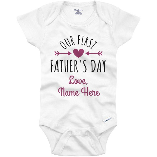 051fa64b First Father's Day Custom Name Infant Onesie