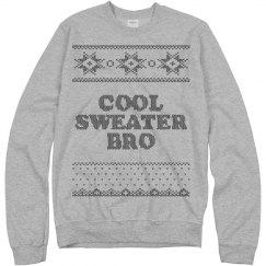 Cool Sweater Bro