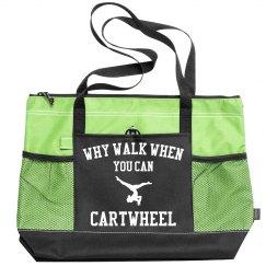 Why Walk When You Can Cartwheel