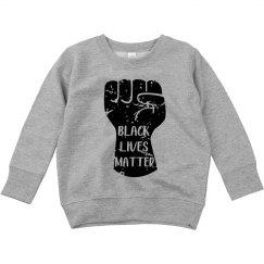 Black Lives Matter Toddler Sweatshirt