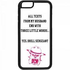 Drill Sergeant iPhone 6 case
