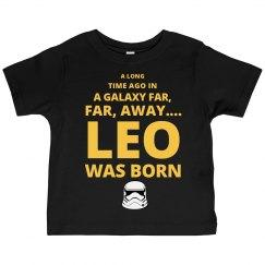 A Long Time Ago Leo Was Born Tee