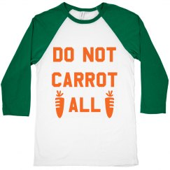 Do Not Carrot All Trendy Easter