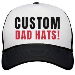 Custom Dad Hats!
