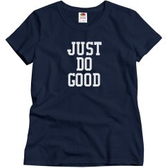 Just Do Good