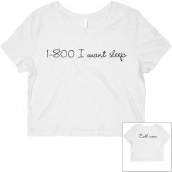 1-800 I want sleep