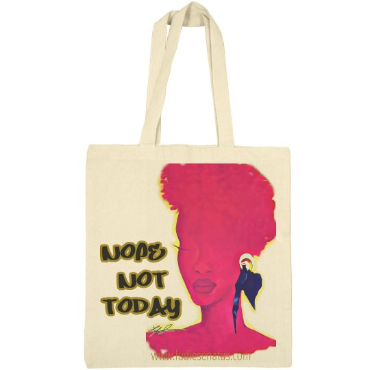 "Cerisse ""Nope Not Today"" small Tote bag"
