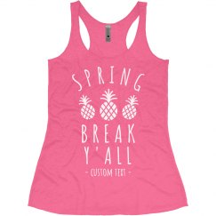 Spring Break Y'all Custom Racerback Tank