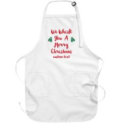 Whisk You a Merry Christmas Custom Apron