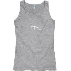 TTYL Tank Top