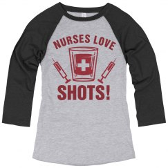 This Nurse Loves Shots