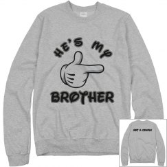 He's my brother (Not a couple) - Sweatshirt