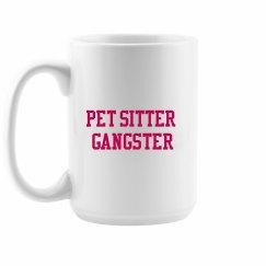Pet Sitter Gangster™️ Mug PINK