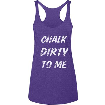 Chalk Dirty