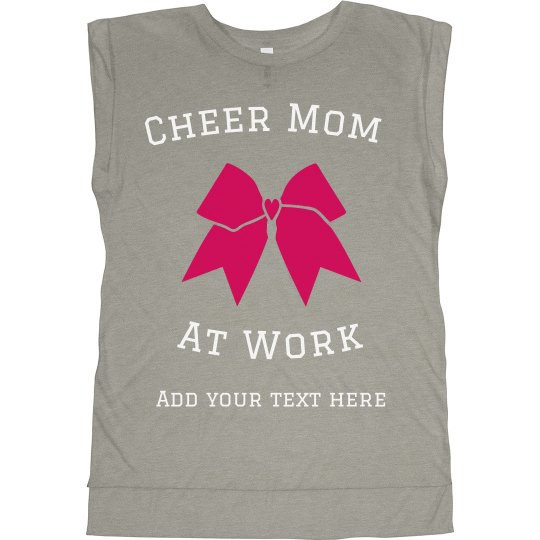 Cheer Mom at Work