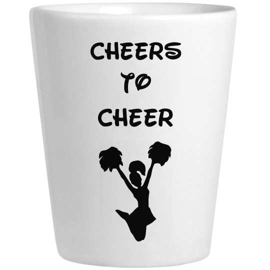 Cheer Shot Glass