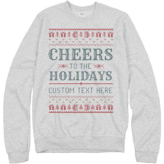 Cheers To The Holidays Knit Design Sweater