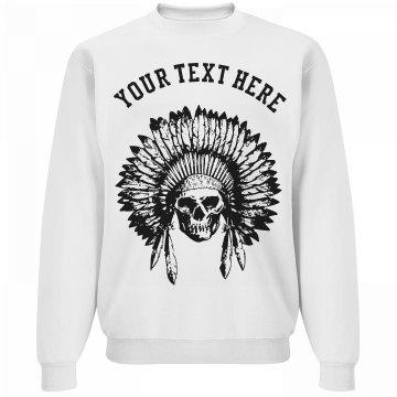 Chief Skull Native American Headdress Custom Sweatshirt