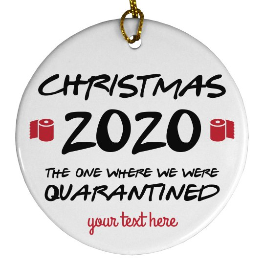 Christmas 2020 Custom Quarantine Ornament