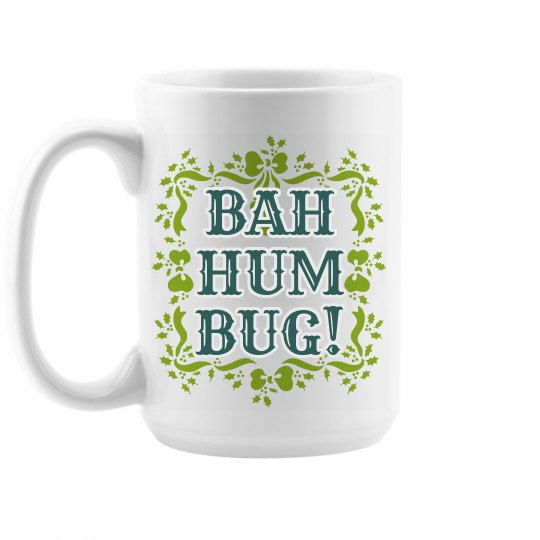 Christmas Bah Hum Bug