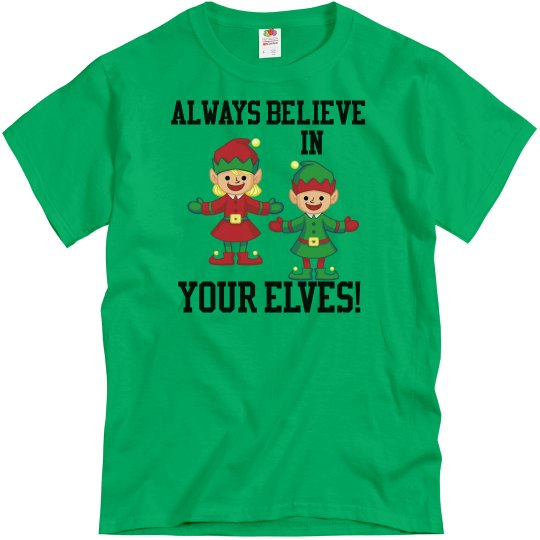 Christmas Believe in your elves