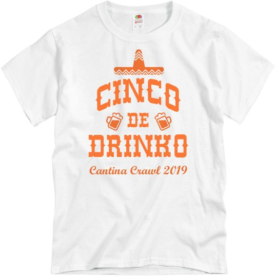 Cinco De Drinko Custom Bar Crawl