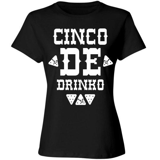 Cinco De Drinko Party Shirt