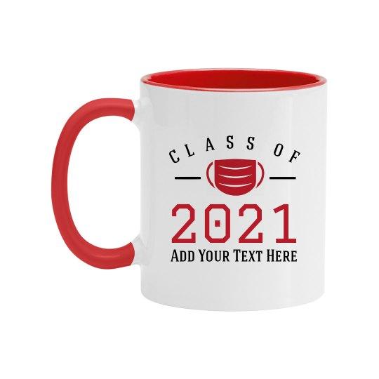Class Of 2021 Custom Mug