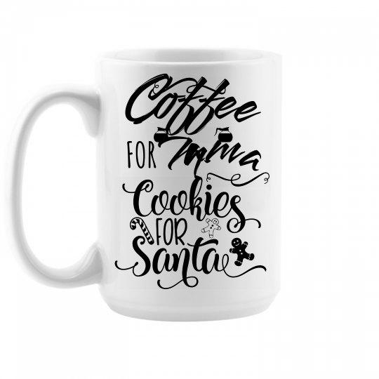 Coffee for Mama and Cookies for Santa Mug